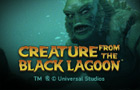 Slot - Creature From The Black Lagoon