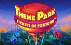 Slot - Theme Park: Tickets Of Fortune